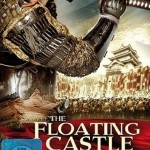 Im Kino: The Floating Castle – Festung der Samurai