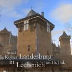 Wie sahen Burgen im Mittelalter aus? Virtuelle Modelle helfen