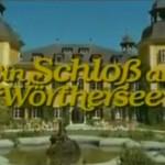 """Gibt es das """"Schloss am Wörthersee"""" wirklich?"""