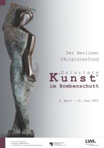 """""""'Entartete Kunst' im Bombenschutt"""": Das Plakat zur Ausstellung / Foto: LWL"""