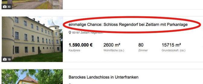 Verkaufsanzeige zu Schloss Regendorf bei Immowelt / Bild: Screenshot / Foto oben: Wikipedia / Jonanning / CC-BY-SA 4.0