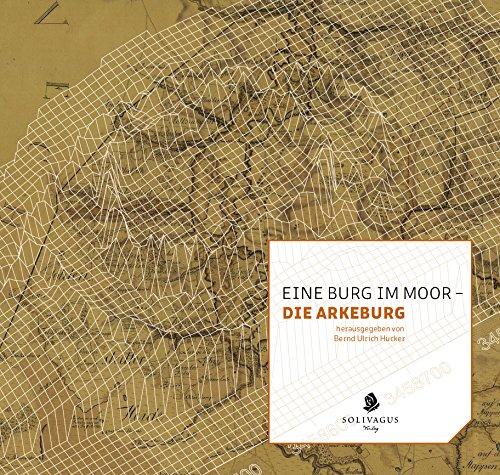 """""""Eine Burg im Moor"""" beschäftigt sich mit der Arkeburg / Bild: Screenshot Youtube"""