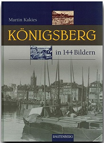 Koenigsberg in Bildern
